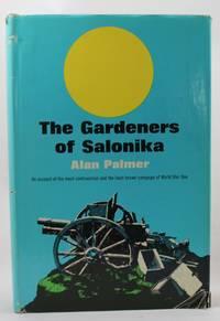 The Gardeners of Salonika