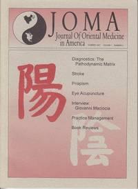 JOMA Journal of Oriental Medicine in America  Summer 1997, Volume 1, Number 4