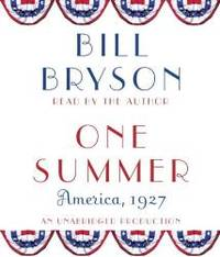 One Summer: America, 1927 by Bill Bryson - 2013-06-01 - from Books Express and Biblio.co.uk