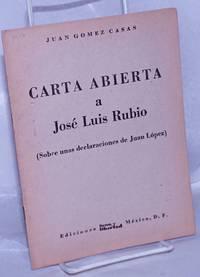 image of Carta Abierta a José Luis Rubio (Sobre unas declaraciones de Juan López)