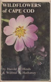 Wildflowers of Cape Cod by Hinds and Hathaway - 1968 - from Hard-to-Find Needlework Books (SKU: 23738)