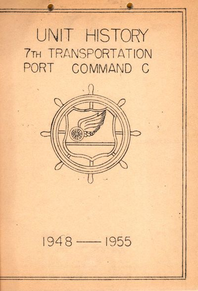 APO 59: 7th Transportation Port Command C., 1955. First Edition. Soft cover. Very good. Octavo. . 44...