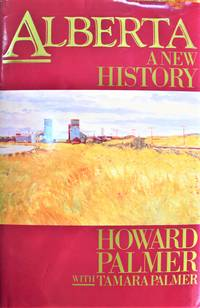 image of Alberta. a New History. INSCRIBED COPY