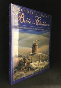 image of Reader's Digest Bible for Children; Timeless Stories from the Old and New Testaments