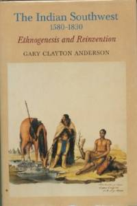Indian Southwest, 1580-1830: Ethnogenesis and Reinvention, The