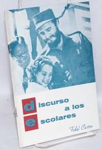 Discurso a los Escolares / en Ciudad Libertad, 14 de Septiembre de 1959, en la inauguracion del Curso Escolar y entrega del Campamento al Sr. Ministro de Educacion