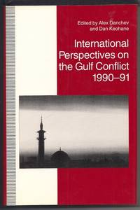 International Perspectives on the Gulf Conflict, 1990-91 (St Antony's Series)