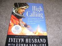 image of High Calling: The Courageous Life and Faith of Space Shuttle Columbia Commander Rick Husband