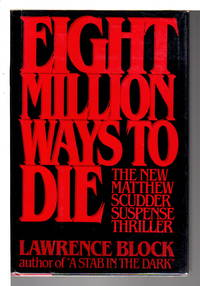 EIGHT MILLION WAYS TO DIE.