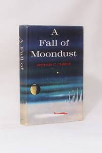 A Fall of Moondust by Arthur C. Clarke - Signed First Edition - 1961 - from Hyraxia and Biblio.co.uk