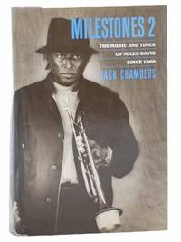 Milestones 2: The Music and Times of Miles Davis Since 1960