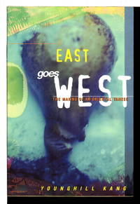 EAST GOES WEST: The Making of an Oriental Yankee.