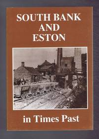 South Bank and Eston in Times Past