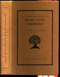THE LITERARY MANUSCRIPTS OF HENRY DAVID THOREAU