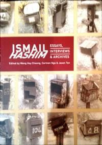 Ismail Hashim: Essays, Interviews & Archives