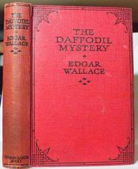 Daffodil Mystery, The. by   Edgar Wallace - Hardcover - from Bensons Antiquarian Books and Biblio.com