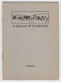 A Ballad of Plymouth Town: Rhymes of Old and New Vermont