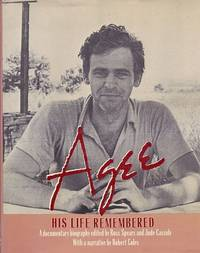 Agee: His Life Remembered