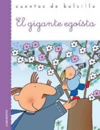 El gigante egoista / The Selfish Giant (Cuentos De Bolsillo / Pocket Stories) (Spanish Edition) by Oscar Wilde - 2011-01-15