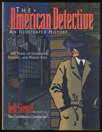 The American Detective: An Illustrated History