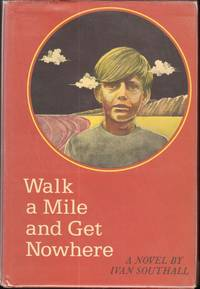 WALK A MILE AND GET NOWHERE