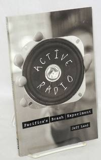 Active Radio: Pacifica's Brash Experiment