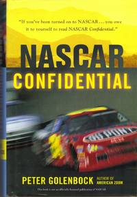 NASCAR Confidential: Triumph and Tragedy in America's Racing Heartland [Hardc..