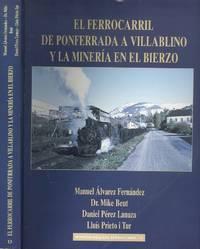 image of El ferrocarril de Ponferrada a Villablino y la minería en el Bierzo (Monografías del ferrocarril)
