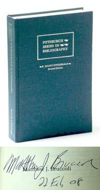F. Scott Fitzgerald: A Descriptive Bibliography (Pittsburgh Series in Bibliography)