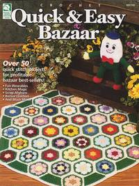 Crochet Quick & Easy Bazaar
