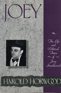 image of Joey: The Life and Political Times of Joey Smallwood