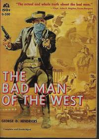 THE BAD MAN OF THE WEST