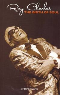 Ray Charles: The Birth of Soul