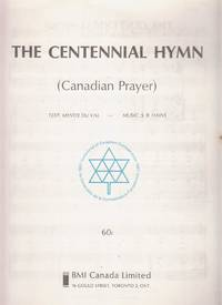 The Centennial Hymn (Canadian Prayer)