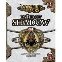 PATH OF SHADOW A Character Resource for Rogues, Legends & Lairs