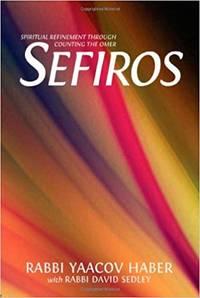 Sefiros--Spiritual Refinement Through Counting the Omer
