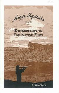 image of High Spirits Presents: Introduction to the Native Flute