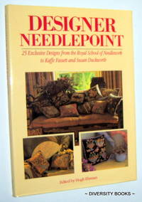 DESIGNER NEEDLEPOINT : 25 Exclusive Designs from the Royal School of Needlework to Kaffe Fassett and Susan Duckworth