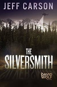 The Silversmith: 2 (David Wolf Mystery Thriller Series)