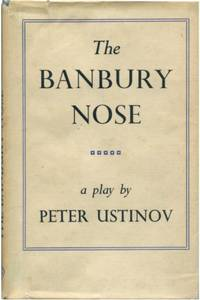 THE BANBURY NOSE A Play in Four Acts