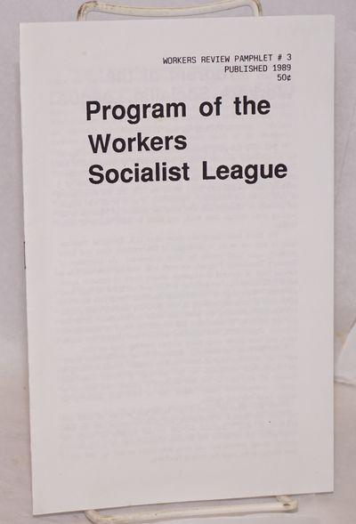 San Francisco: Workers Socialist League, 1989. 7p., wraps, 5.5x8.5 inches. World Review Pamphlet #3.