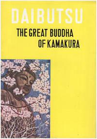 Daibutsu: The Great Buddha of Kamakura