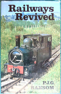 image of Railways Revived: An Account of Preserved Steam Railways