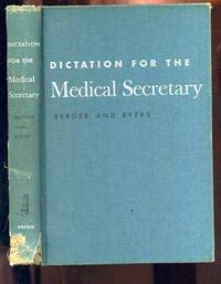 DICTATION FOR THE MEDICAL SECRETARY