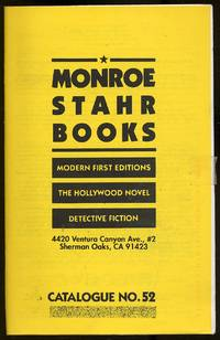 Monroe Stahr Books: Catalogue No. 52: Modern First Editions, The Hollywood Novel, Detective Fiction