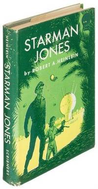 Starman Jones by  Robert A Heinlein - 1st Edition - 1953 - from Quintessential Rare Books, LLC and Biblio.com