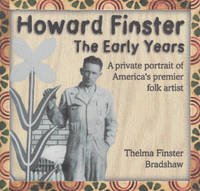Howard Finster: The Early Years: A Private Portrait of America's Premier Folk Artist