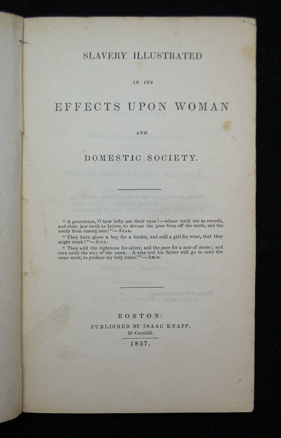 First Edition of Abolitionist George Bourne's Work on the Negative Affects of Slavery on Women . . S...