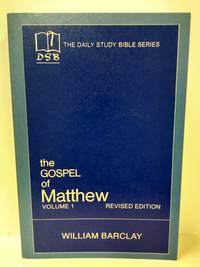 image of The Gospel of Matthew: Vol. 1, Chapters 1-10 (The Daily Study Bible Series, Revised Edition)