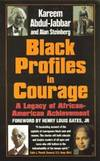 Black Profiles in Courage : A Legacy of African American Achievement